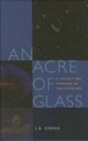 Acre of Glass J. B. Zirker, J. Zirker