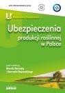 Ubezpieczenia produkcji roślinnej w Polsce
