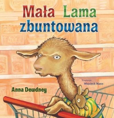 Mała Lama zbuntowana (Uszkodzona okładka) Anna Dewdney