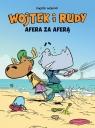 Wojtek i Rudy Afera za aferą