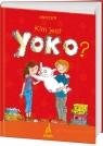 Yoko - Kim jest Yoko cz.I
