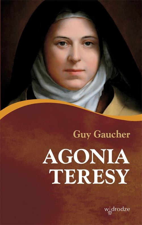 Agonia Teresy Guy Gaucher