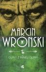 Gliny z innej gliny Marcin Wroński