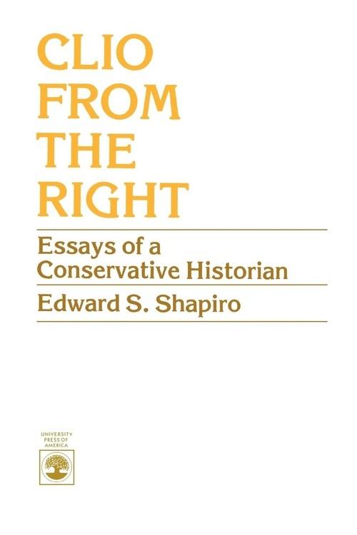 Clio from the Right Shapiro Edward S.