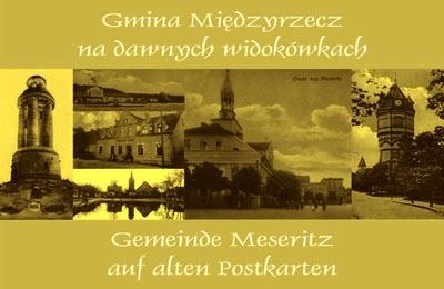 Gmina Międzyrzecz na dawnych widokówkach Andrzej Chmielewski