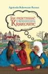 Jak przetrwać w średniowiecznym Krakowie Agnieszka Bukowczan-Rzeszut