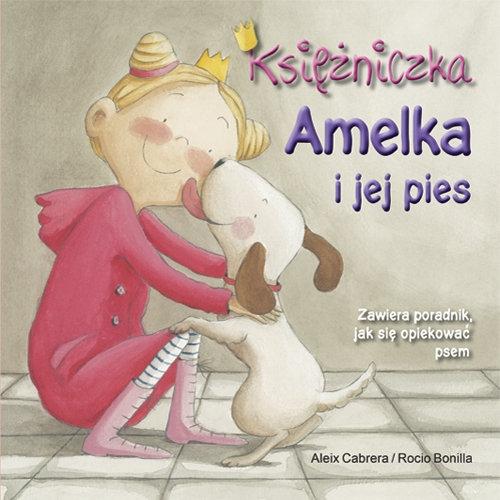 Księżniczka Amelka i jej pies Cabrera Aleix