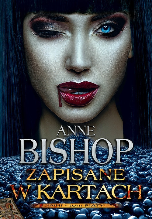 Zapisane w kartach Tom 5 Inni Bishop Anne