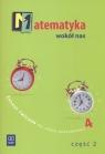Matematyka wokół nas Zeszyt ćwiczeń dla szkoły podstawowej 4 część 2