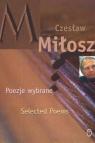 Poezje wybrane Miłosz Selected Poems Miłosz Czesław