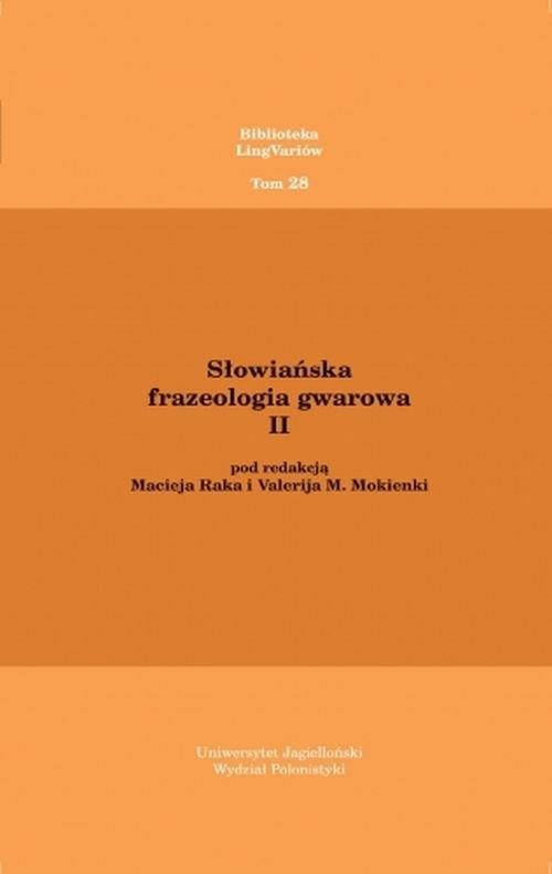 Słowiańska frazeologia gwarowa II Rak Maciej, Mokienko Valerij