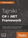 Tajniki C# i .NET FrameworkWydajne aplikacje dzięki zaawansowanym Posadas Marino