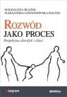Rozwód jako procesPerspektywa dorosłych i dzieci Błażek Magdalena, Lewandowska-Walter Aleksandra