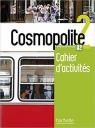 Cosmopolite 2 Zeszyt ćwiczeń + CD poziom A2 Nathalie Hirschsprung, Tony Tricot