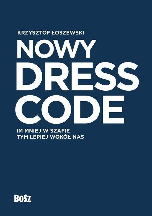 Nowy Dress Code Łoszewski Krzysztof