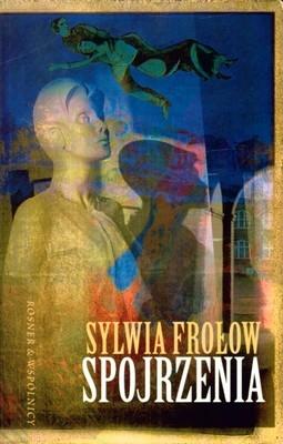 Spojrzenia Frołow Sylwia