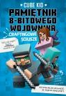 Minecraft 3. Pamiętni 8-bitowego wojownika. Craftingowe sojusze Cube Kid