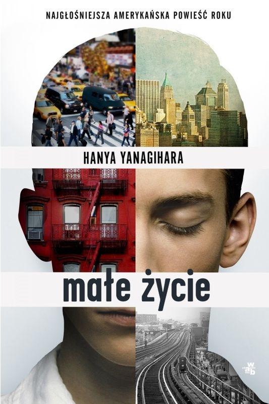 Małe życie (Uszkodzona okładka) Hanya Yanagihara