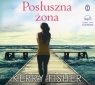 Posłuszna żona (Audiobook) Fisher Kerry
