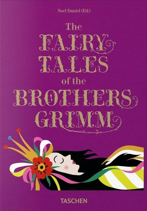 The Fairy Tales of the Brothers Grimm Noel Daniel