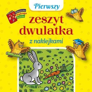 Pierwszy zeszyt dwulatka z naklejkami. Biblioteczka mądrego dziecka Anna Wiśniewska