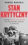 Stan krytyczny Paweł Piotr Reszka
