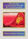 Filozofia Jogi i nauki tajemne Wschodu dla zaawansowanych Atkinson William Walker