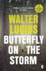Butterfly on the Storm Heartland Trilogy Book 1 Lucius Walter