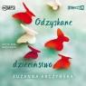 Odzyskane dzieciństwo audiobook Zuzanna Arczyńska