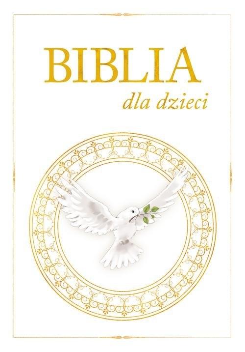 Biblia dla dzieci praca zbiorowa