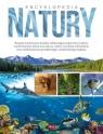 Encyklopedia natury Opracowanie zbiorowe