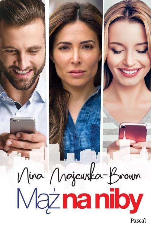 Mąż na niby Majewska-Brown Nina