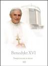 Benedykt XVI - Trwajcie mocni w wierze