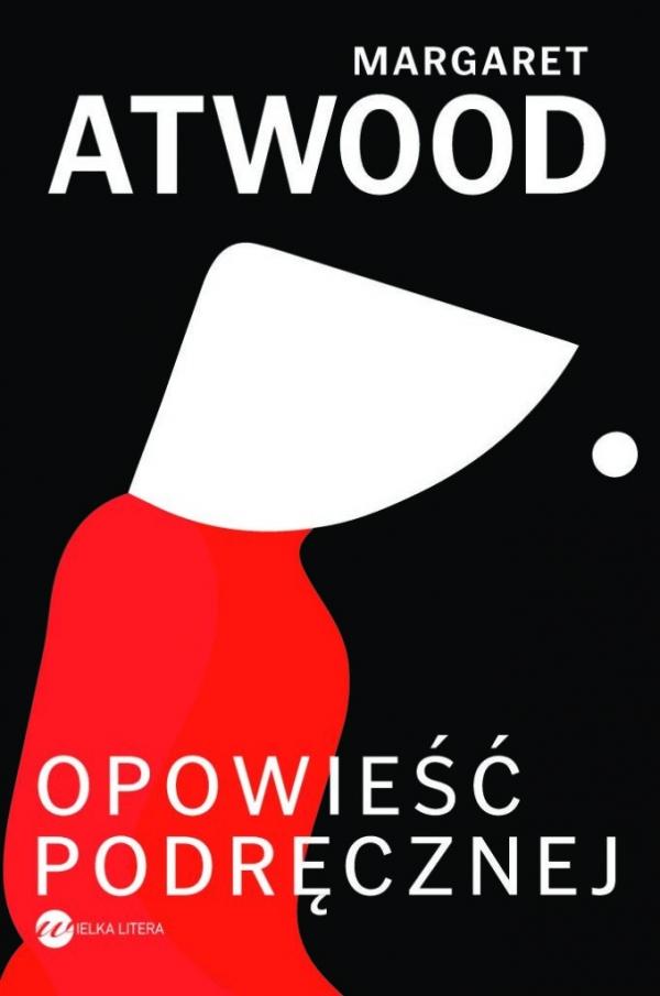 Opowieść Podręcznej Atwood Margaret