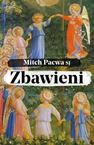 Zbawieni Mitch Pacwa SJ