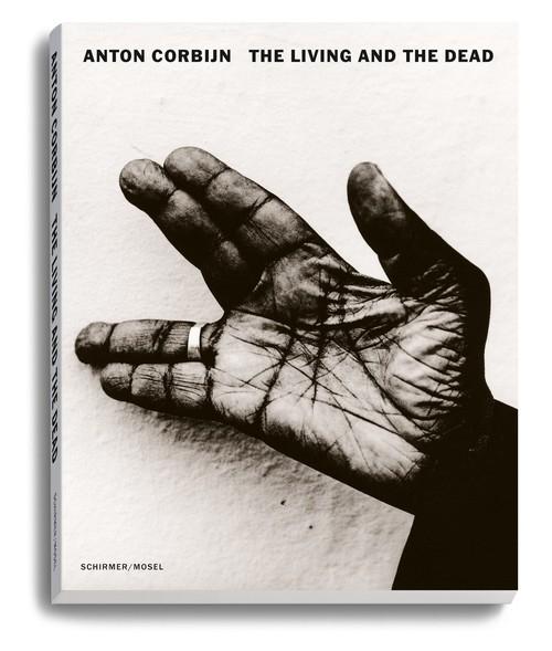 Anton Corbijn: The Living and the Dead