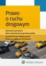 Prawo o ruchu drogowym wyd.6/2019 Opracowanie zbiorowe