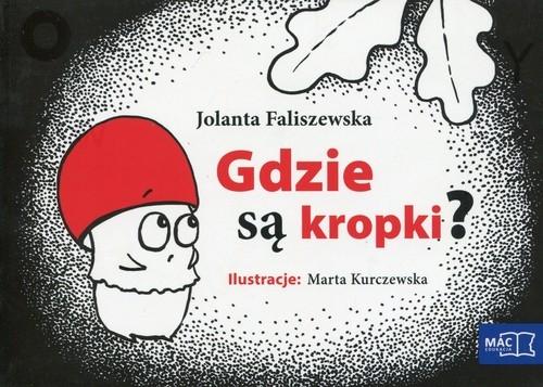 Odkrywam czytanie 1 Część 16 Gdzie są kropki? Faliszewska Jolanta