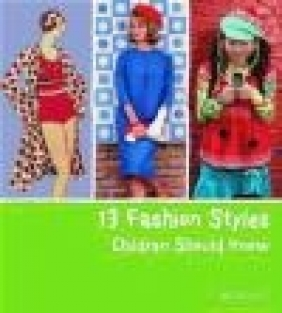 13 Fashion Styles Children Should Know Simone Werle