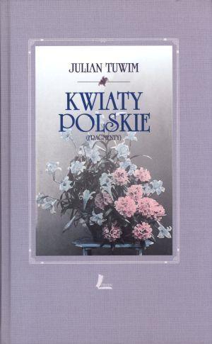 Kwiaty polskie + CD Julian Tuwim