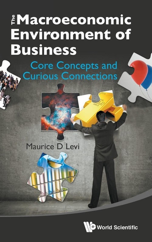 Macroeconomics and the Business Environment Maurice D. Levi