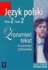 Zrozumieć tekst 2 podręcznik część 2 Chemperek Dariusz, Kalbarczyk Adam, Trześniowski Dariusz