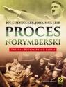 Proces norymberski. Trzecia Rzesza przed.. w.2017