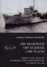 ORP Krakowiak ORP Kujawiak i ORP Ślązak Okręty typu Hunt II w polskiej Wawrzynkowski Marek