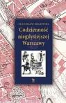 Codzienność niegdysiejszej Warszawy