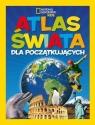 Atlas świata dla początkujących praca zbiorowa