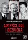 Artyści PRL i bezpieka Ligarski Sebastian, Majchrzak Grzegorz