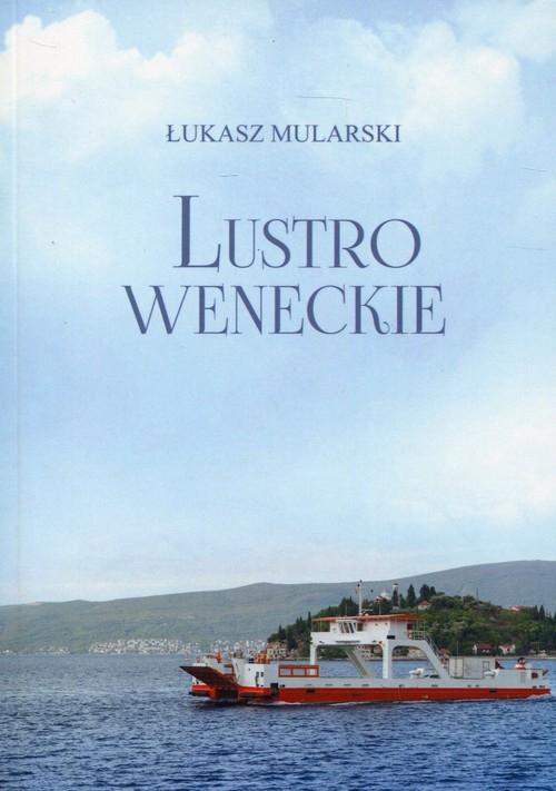 Lustro weneckie Mularski Łukasz