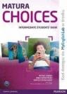 Matura Choices Intermadiate Student's book + MyEnglishLabSzkoły Harris Michael, Sikorzyńska Anna, Michałowski Bartosz