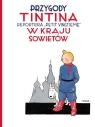 Przygody Tintina Tintin w kraju Sowietów Tom 1